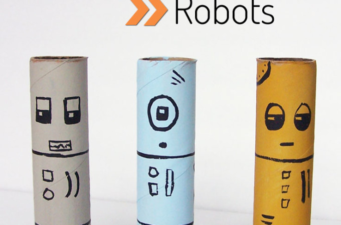 Cardboard Tube Robots Tutorial