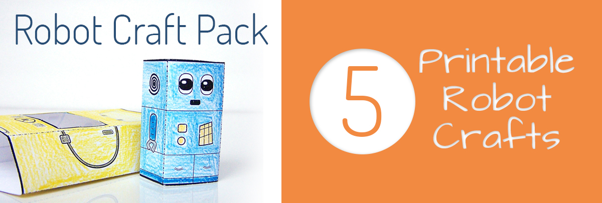 Robot Craft Pack - 5 Printable Robot Crafts for Kids