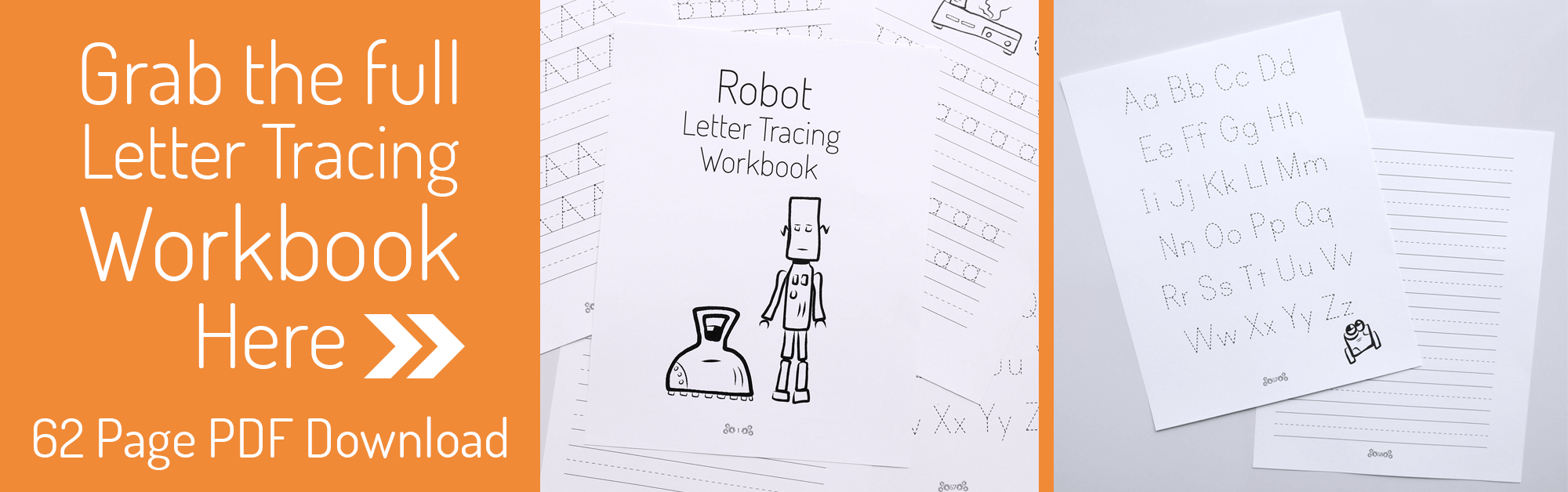 Printable Letter Tracing Workbook - Full Alphabet plus notebook writing pages with robots
