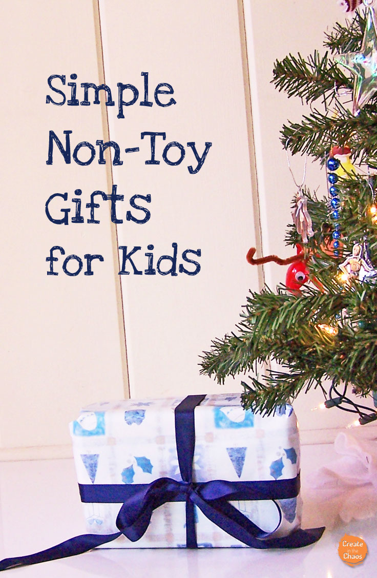 Simple and creative non-toy gifts for kids www.createinthechaos.com